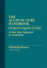 The Acupuncture Handbook of Sports Injuries & Pain