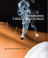 Moxibustion: A Modern Clinical Handbook