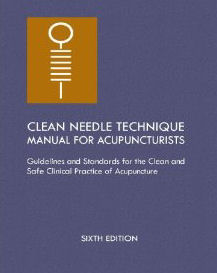 Clean Needle Technique Manual for Acupuncturists
