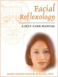 Facial Reflexology A Self-Care Manual